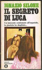 IGNAZIO SILONE - IL SEGRETO DI LUCA - OSCAR MONDADORI - 1975