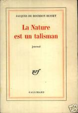 JACQUES DE BOURDON-BUSSET - LA NATURE EST UN TALISMAN
