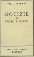 BETOCCHI Carlo (Torino 1899 - Bordighera 1986) - Notizie di prosa e di poesia