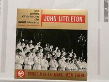 JOHN LITTLETON Donne-moi la main mon frère 17M253 DEDICACE