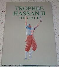 Trophee Hassan II De Golf Rabat Morocco 1993 Book Payne Stewart