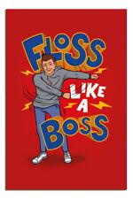 Laminated Floss Like A Boss Poster New