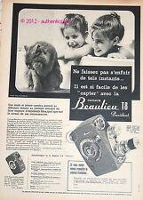 PUBLICITE DE 1958 CAMERA BEAULIEU T8 PRESIDENT CHAT ENFANTS FRENCH AD PUB