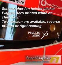 Schumacher fan Helmet Visor sticker Piaggio Aero white on clear two options