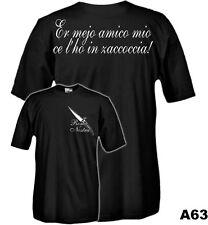 T-Shirt history A63 Roma Nostra - Er mejo amico mio ce l'ho in zaccoccia!