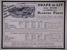 PUBLICITÉ DRAPS DE LIT CHAINE TETORS USINES DE LA BLANCHE PORTE A TOURCOING NORD