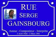 RÉPLIQUE PLAQUE de RUE SERGE GAINSBOURG 30X20cm ALU