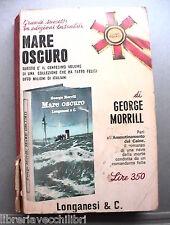 MARE OSCURO George Morrill Seconda Guerra Mondiale Storia WWII Marina Romanzo di
