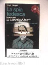 SPIA TEDESCA Erich Gimpel SECONDA GUERRA MONDIALE Spionaggio dei segreti atomici