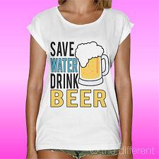 T-Shirt Donna Salva L'Acqua Bevi Birra Idea Regalo