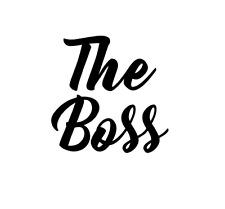 The Boss Decal for Yeti, Car, Truck, Tumbler, Travel mug