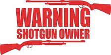 Warning Shotgun Gun Owner Firearm Hunting Car Truck Window Vinyl Decal Sticker