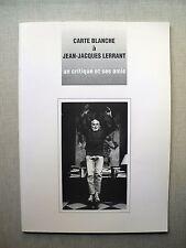 CARTE BLANCHE À JEAN-JACQUES LERRANT Catalogue expositions Lyon Corbas 1996