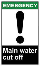Main Water Cut Off Emergency OSHA / ANSI LABEL DECAL STICKER