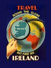 Travel Round Globe First See Ireland Irish Dublin Vintage Poster Repro FREE S/H