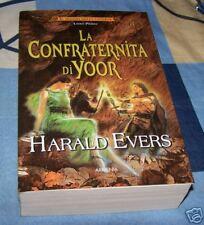 La confraternita di Yoor Harald Evers Mondo Caverne
