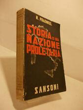 FRAENKEL STORIA DI UNA NAZIONE PROLETARIA  SANSONI 1938