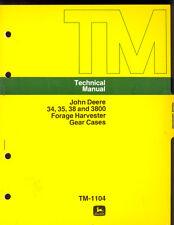 1974 JOHN DEERE TECHNICAL MANUAL 34 / 35 / 38 / 3800 FORAGE HARVESTER GEAR CASES