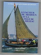 LE FACTEUR DE MESDOUN ET LA FILLE DE MILIZAC  D. KERH