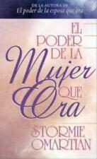 EL PODER DE LA MUJER QUE ORA/ THE POWER OF A PRAYING WOMAN