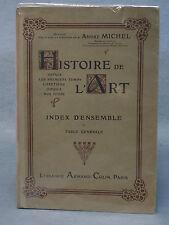 André MICHEL - HISTOIRE DE L'ART - des Chétiens jusqu'à nos jours INDEX et TABLE
