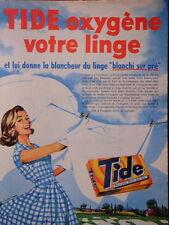 PUBLICITÉ 1960 LESSIVE TIDE OXYGÈNE VOTRE LINGE ET LUI DONNE LA BLANCHEUR