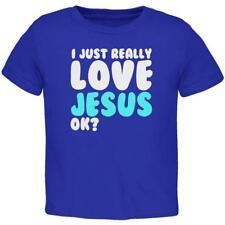 I Just Really Love Jesus Ok Toddler T Shirt