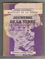 JEUNESSE DE LA TERRE PIERRE ROUSSEAU NEL 1950