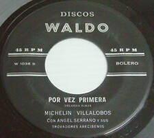 MICHELIN VILLALOBOS + ANGEL SERRANO Por Vez Primera 45