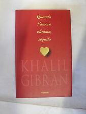 GIBRAN QUANDO L'AMORE CHIAMA, SEGUILO ED. PIEMME 1998