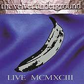 Live MCMXCIII by Velvet Underground (The) (Cassette, Oct-1993, 2 Discs, Sire)