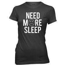 Need More Sleep Womens Ladies Funny T-Shirt