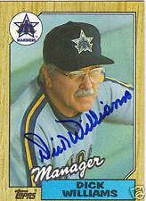 1987 Topps #418 DICK WILLIAMS signed card HOF