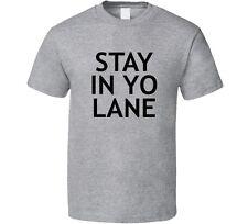 Stay in Yo Lane Ball T Shirt