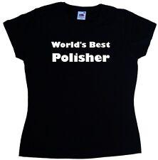 World's Best Polisher Ladies T-Shirt
