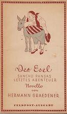 Hermann Graedener: Der Esel - Sancho Pansas letztes Abenteuer/ Feldpostausg.1942