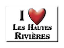 MAGNETS FRANCE - AQUITAINE AIMANT I LOVE LES HAUTES RIVIÈRES  (ARDENNES)