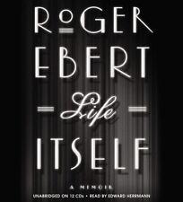 NEW  Life Itself : A Memoir by Roger Ebert (2011, CD, Unabridged) NEW SEALED