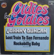 "7"" Johnny Duncan: Last Train to San Fernando/VG + \"