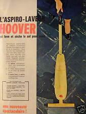 PUBLICITÉ HOOVER OFFREZ-VOUS UN ASPIRO-LAVEUR QUI LA ET SÈCHE LE SOL POUR VOUS