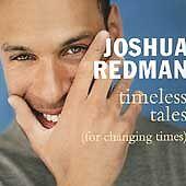 Audio CD Timeless Tales - Redman, Joshua - Free Shipping