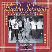 Buddy Johnson - Walk 'em (Decca Sessions, 1996 CD QUALITY CHECKED & FAST