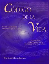 CODIGO DE LA VIDA by Swami Ram Charran