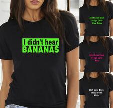 Funny I Didn't Hear Bananas Jeep Truck Car women T shirt Tank Top