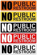 NO PUBLIC RESTROOM Vinyl Decal / Sticker Label / Cafe Sign Business Office