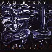 Dark Hero - Sam Riney (CD 1996)
