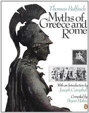 Myths of Greece and Rome-Thomas Bulfinch, Bryan Holme