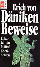 BEWEISE - Lokaltermin in 5 Kontinenten -  Erich von Däniken HEYNE BUCH