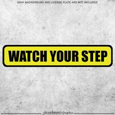 Watch Your Step - sticker decal caution warning safety garage vinyl stairs label