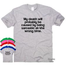 Sarcásticas en un mal momento Divertido Camisetas Regalo impresionante para Hombre para Mujer Eslogan Camiseta